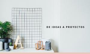 DE IDEAS A PROYECTOS (1)